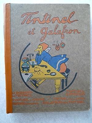 Tintinel et Galafron: La Naissance de Tintinel - Tintinel Empereur - Tintinel et la Chine - ...