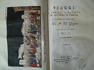 Viaggi a Pekino, a Manila ed all'Isola di Francia fatti negli anni 1794 al 1801 da M. de ...