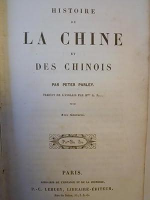 Histoire de la Chine et des Chinois d'après Peter Parley's Tales about China and ...