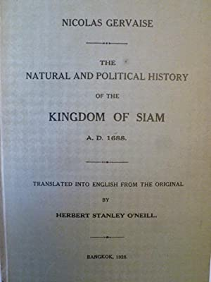 The Natural and Political History of the Kingdom of Siam A.D. 1688: GERVAISE (Nicolas) - ...