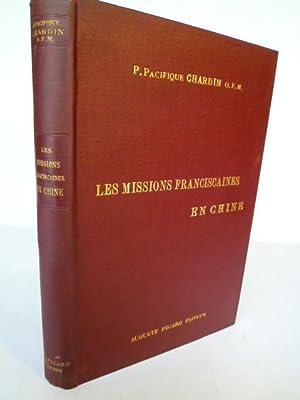 Les Missions Franciscaines en Chine - Notes Géographiques et Historiques: CHARDIN (P. ...