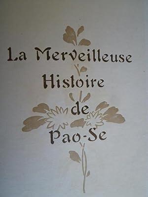 La merveilleuse histoire de Pao-se, conte chinois: LIN (J.-B.) [traduction de]