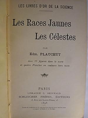 Les Races Jaunes - Les Célestes: PLAUCHUT (Edmond)