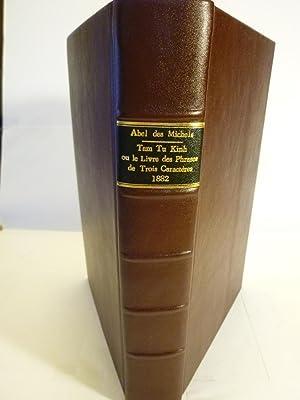 Tam Tu Kinh ou Le Livre des Phrases de Trois Caractères - Avec le grand commentaire de Vu&#...