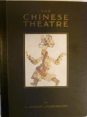 The Chinese Theatre by Chu-Chia-Chien, Translated from the french by James A. Graham with ...