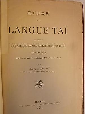Etude de la Langue Tai, précédée d'une notice sur les races des hautes r&...