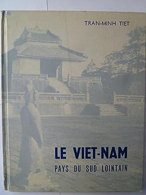 Le Viet-Nam - Pays du Sud Lointain: TRAN-MINH TIET