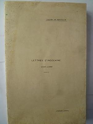 Lettres d'Indochine, 1893-1899: REINACH (Lucien de)