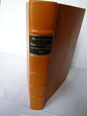 Notes sur le Japon, la Chine et l'Inde 1858-1859-1860: CHASSIRON (Charles Baron de)