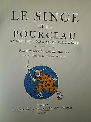 Le Singe et le Pourceau - Aventures magiques Chinoises du XIIIe siècle: SOULIE DE MORANT (...