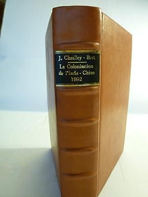 La Colonisation de l'Indo-Chine - L'expérience anglaise: CHAILLEY-BERT (J.) - [...
