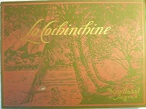 La Cochinchine - Album Général Illustré de 456 gravures sur cuivre: ...