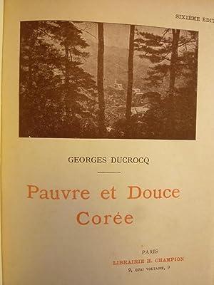 Pauvre et Douce Corée: DUCROCQ (Georges)