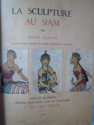 La Sculpture au Siam: SALMONY (Alfred)