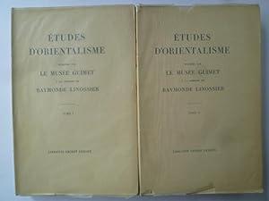 Etudes d'Orientalisme publiées par le Musée Guimet à la Mémoire de...