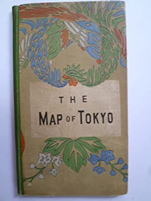 Map and Guide-Book of Tokyo: JAPON] [JAPAN]