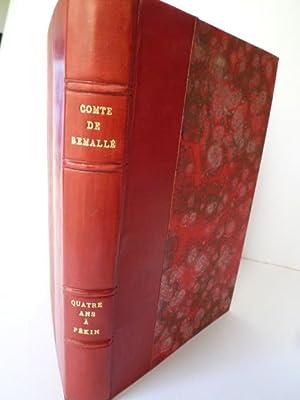 Quatre ans à Pékin (Août 1880 - Août 1884) - Le Tonkin: SEMALLE (Comte de...