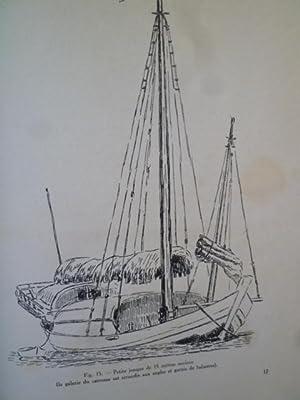 Les Jonques des Chinois du Siam - Pirogues et Ca-Vom de l'Ouest Cochinchinois - Les Barques de...