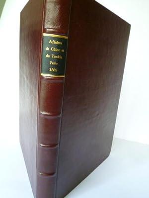 Affaires de Chine et du Tonkin - 1884-1885 - Documents Diplomatiques: CHINE] [TONKIN]