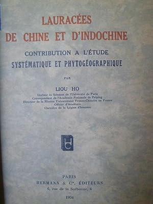 Lauracées de Chine et d�Indochine � Contribution à l�Étude Systématique...