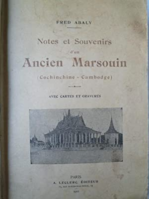 Notes et Souvenirs d'un Ancien Marsouin (Cochinchine-Cambodge): ABALY (Fred)