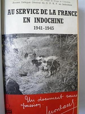 Au service de la France en Indochine - 1941-1945: MORDANT (Général)