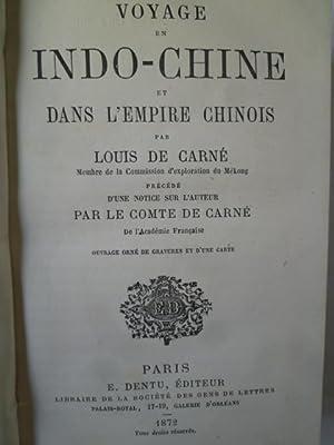 Voyage en Indo-Chine et dans l'Empire Chinois: CARNE (L. de)