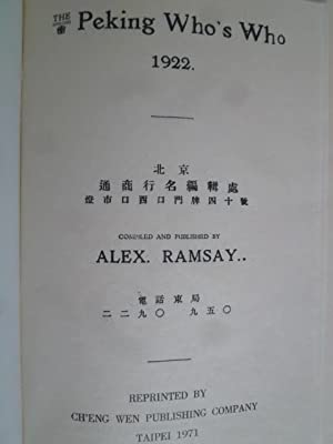 The Peking Who's Who 1922.: RAMSAY (Alex)