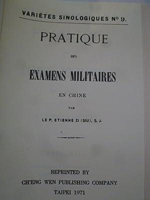 Pratique des Examens Militaires en Chine: ETIENNE (Zi (Siu) Le P.)