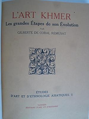 L'Art Khmer - Les grandes étapes de son évolution: CORAL REMUSAT (Gilberte de)