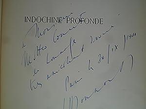 Indochine Profonde: DANNAUD (J.-P.) - [INDOCHINE]