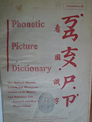 Phonetic Picture Dictionary - The National Phonetic Symbols and Word-forms Interpreted by Mimetic ...