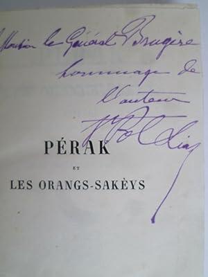 Pérak et les Orangs-Sakèys - Voyage dans l'intérieur de la Presqu'...