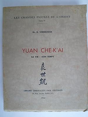 Yuan Che-K'ai - Sa Vie, Son Temps: VERBRUGGE (Dr. R.)