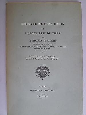 L'Oeuvre de Sven Hedin et l'Orographie du Tibet: MARGERIE (Emmanuel de)