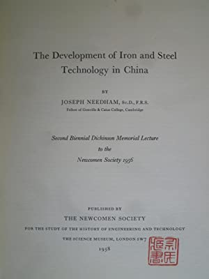 The Development of Iron and Steel Technology in China - Second Biennal Dickinson Memorial Lecture ...