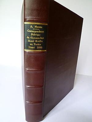 Correspondance Politique du Commandant Rivière au Tonkin (avril 1882 - mai 1883): MASSON (...