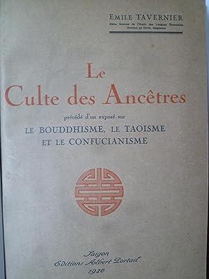 Le Culte des Ancêtres précédé d'un exposé sur le Bouddhisme,...