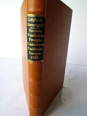 Nouveau Vocabulaire Français-Tonkinois et Tonkinois-Français: CREPIN DE BEAUREGARD (...