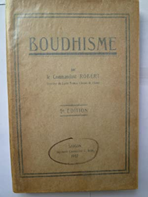 Boudhisme - Notes sur Le Boudhisme: Robert (Commandant)