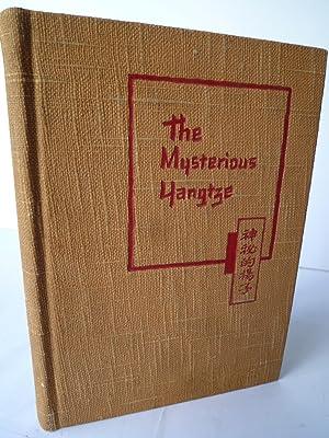 The Mysterious Yangtze - A Travelog: PARKER (Geo S.)