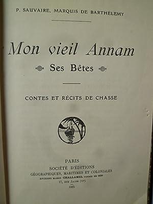 Mon vieil Annam, ses bêtes - Contes et récits de chasse: SAUVAIRE (Pierre, Marquis de ...