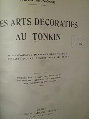 Les Arts Décoratifs du Tonkin: BERNANOSE (Marcel)
