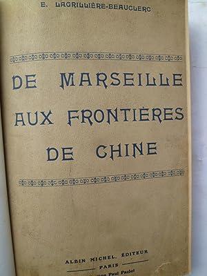 De Marseille aux frontières de Chine - Voyages Pittoresques à travers le Monde: ...