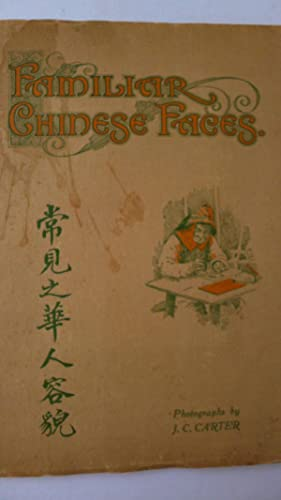 Familiar Chinese Faces - A Selection of: CARTER (J.C.) -