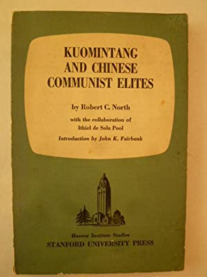 Kuomintang and Chinese Communist Elites: NORTH (Robert C.)