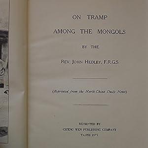 On tramp among the Mongols: HEDLEY (John)