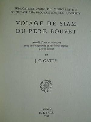 Voiage de Siam du Père Bouvet: GATTY (J.C.)