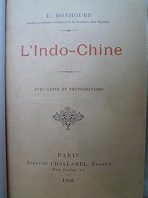 L'Indo-Chine: BONHOURE (E.)