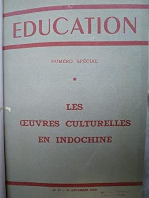 Les Oeuvres Culturelles en Indochine: [INDOCHINE] [COLLECTIF]